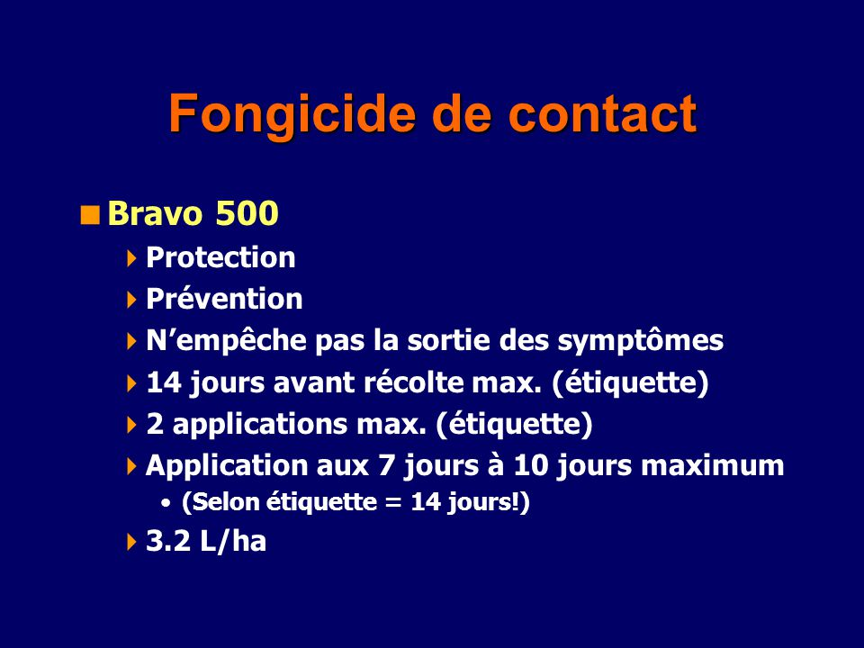 Fongicide de contact Bravo 500 Protection Prévention