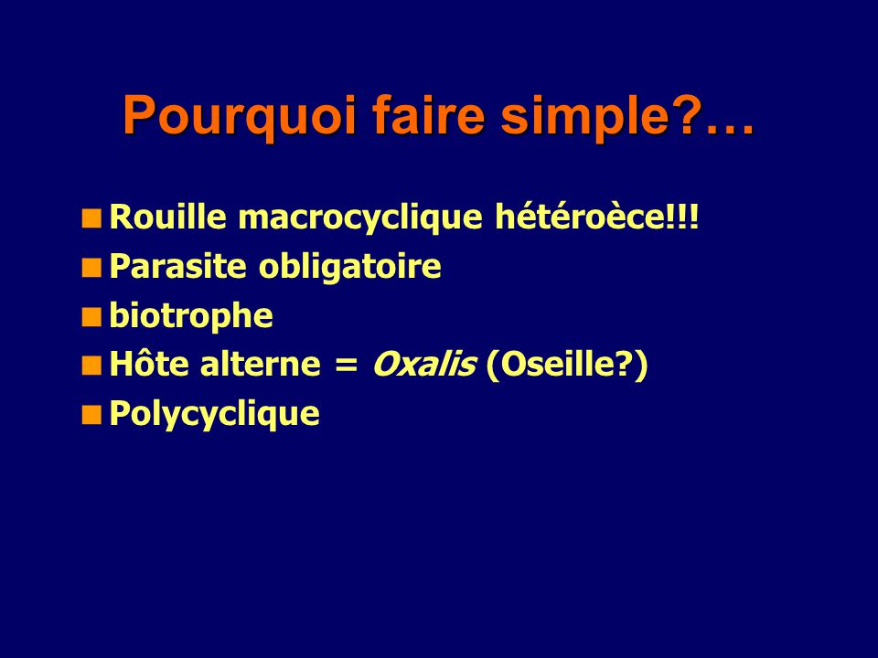 Pourquoi faire simple …