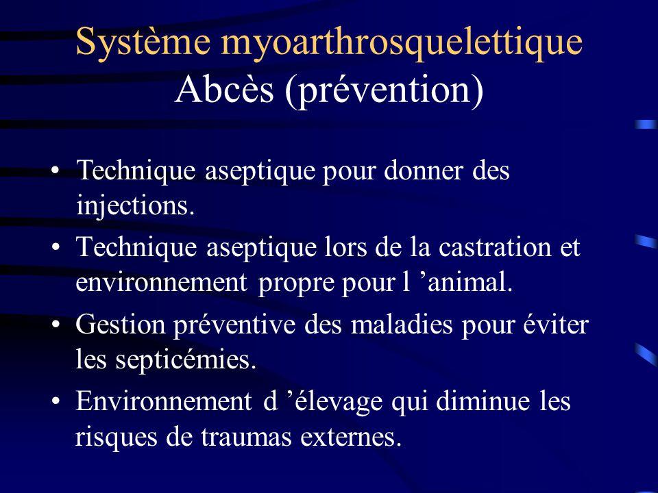 Système myoarthrosquelettique Abcès (prévention)