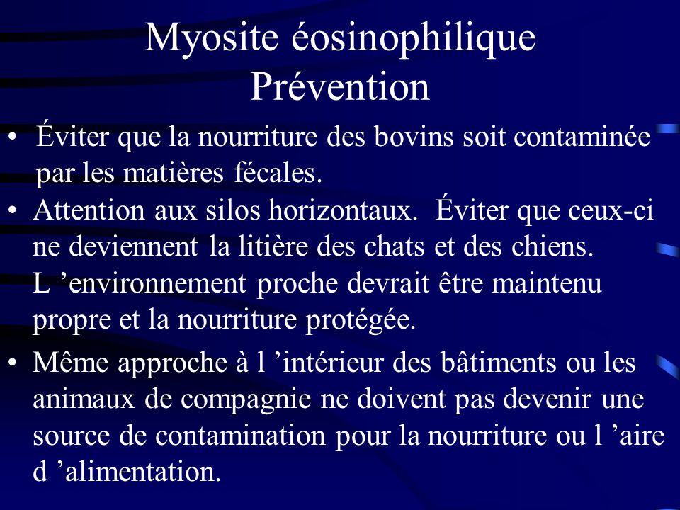 Myosite éosinophilique Prévention