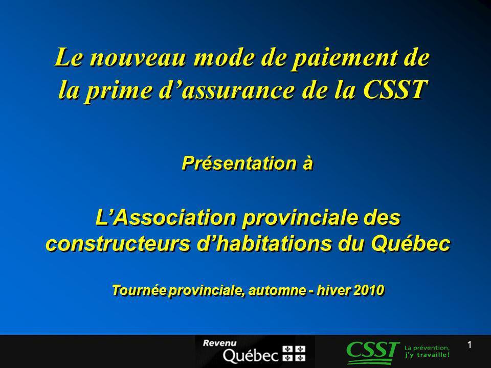 Le nouveau mode de paiement de la prime d'assurance de la CSST