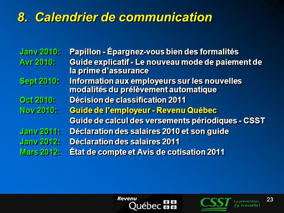 8. Calendrier de communication