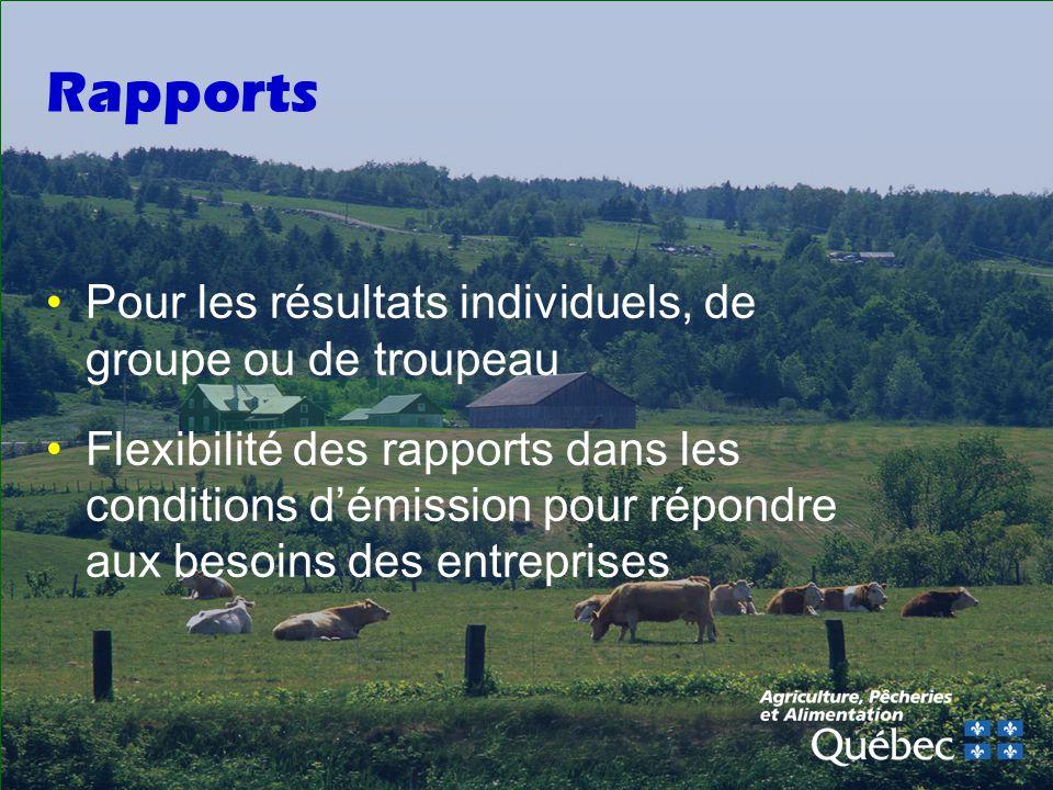 Rapports Pour les résultats individuels, de groupe ou de troupeau