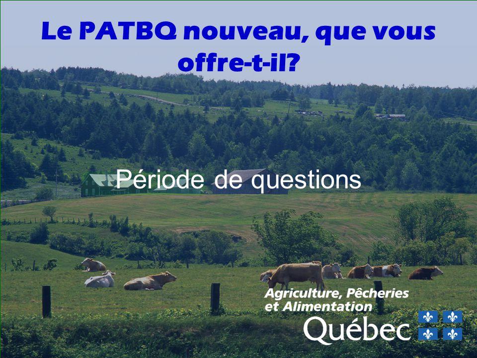 Le PATBQ nouveau, que vous offre-t-il