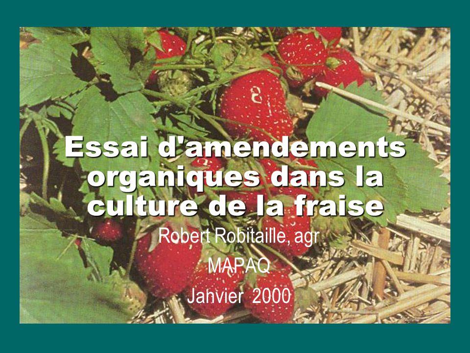 Essai d amendements organiques dans la culture de la fraise