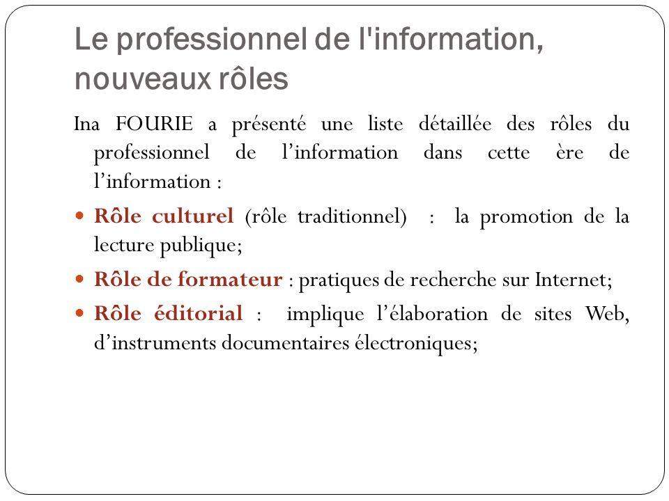 Le professionnel de l information, nouveaux rôles