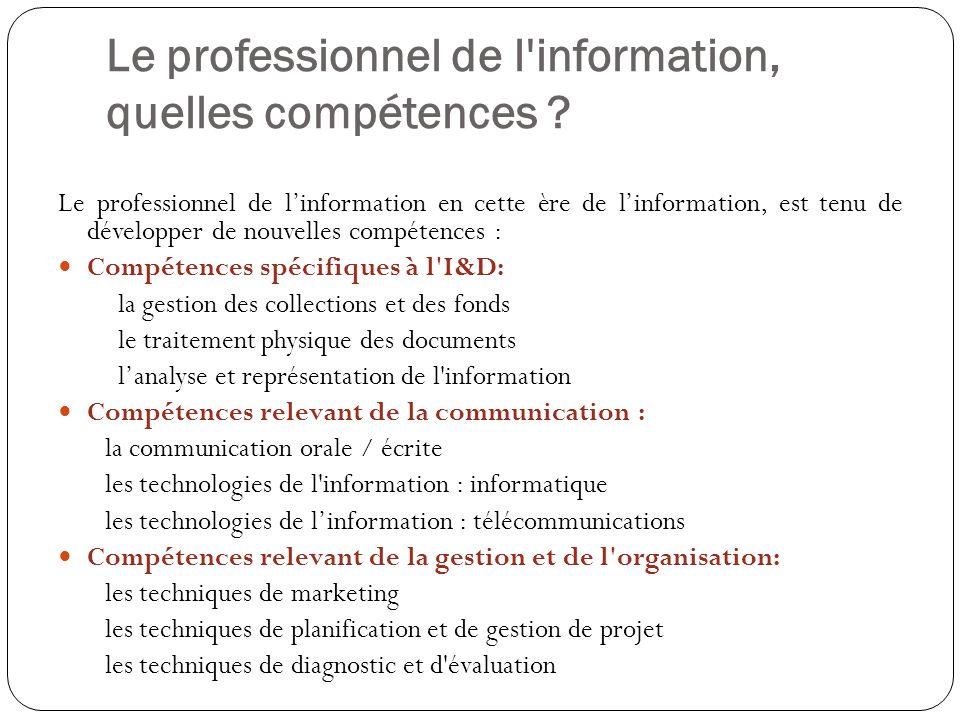 Le professionnel de l information, quelles compétences