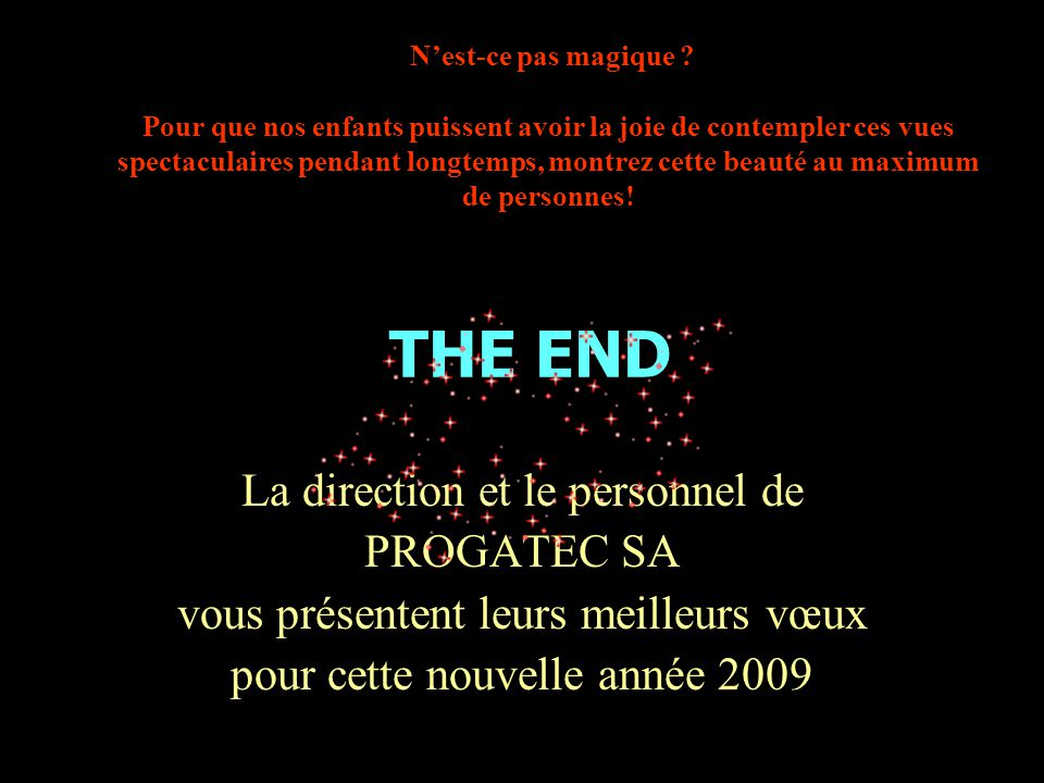 THE END La direction et le personnel de PROGATEC SA