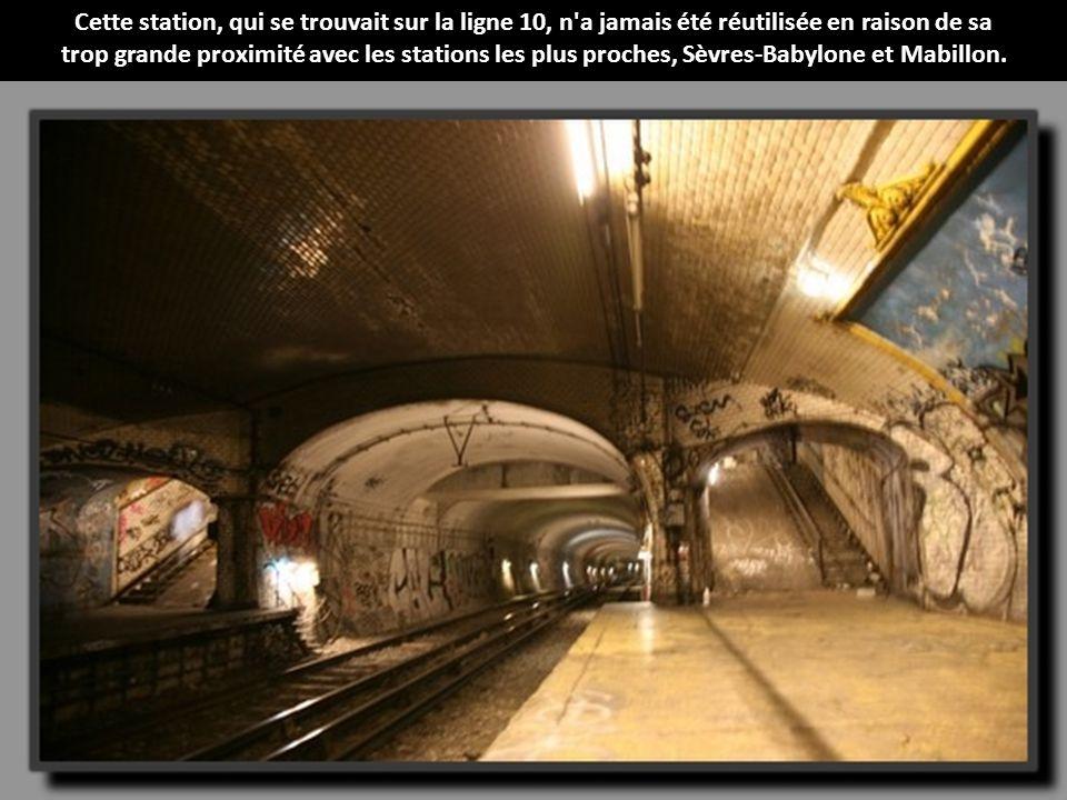 Cette station, qui se trouvait sur la ligne 10, n a jamais été réutilisée en raison de sa