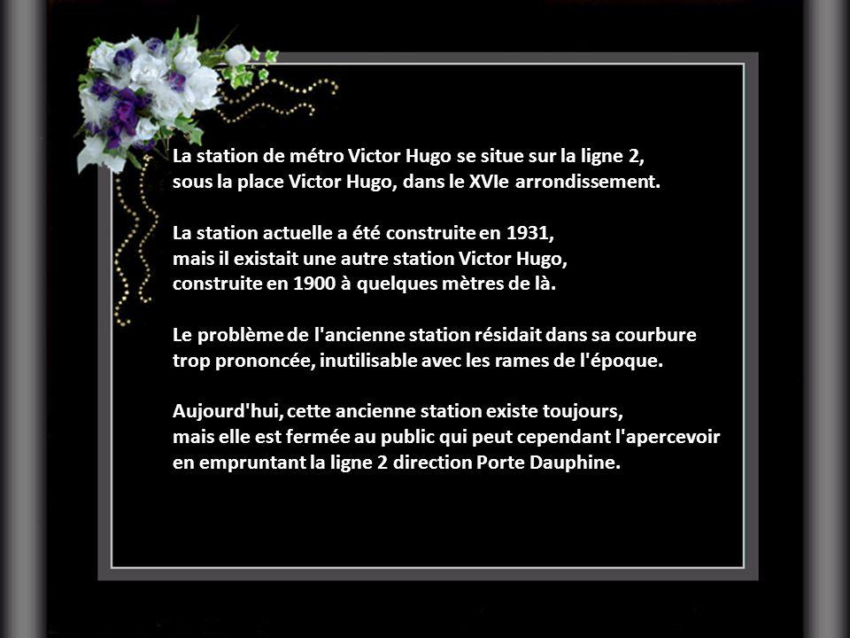 La station de métro Victor Hugo se situe sur la ligne 2,