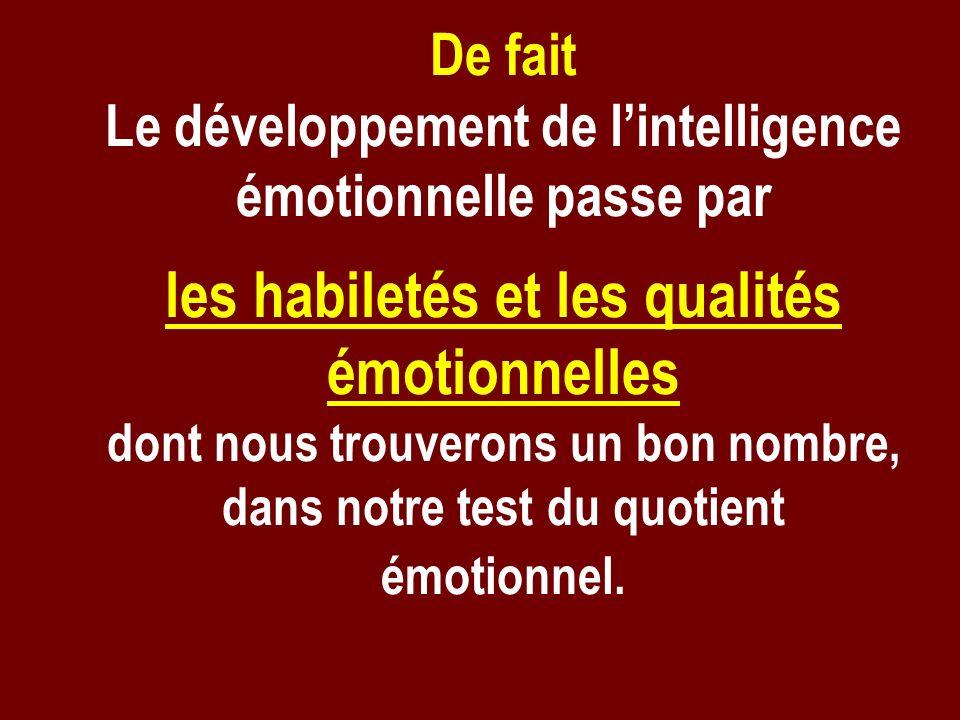 les habiletés et les qualités émotionnelles