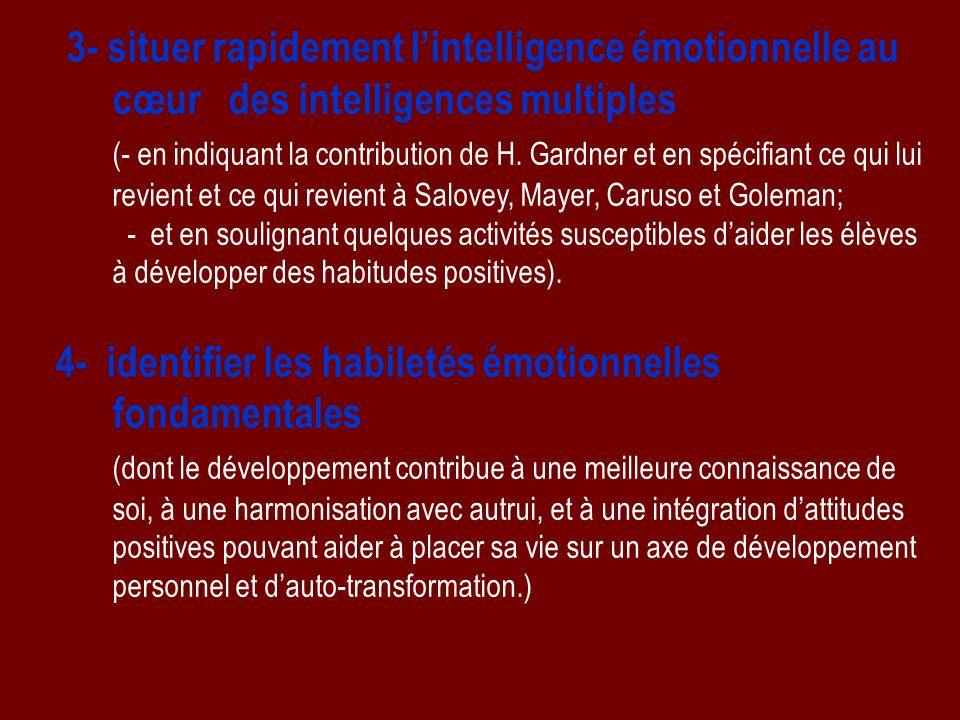 3- situer rapidement l'intelligence émotionnelle au cœur des intelligences multiples