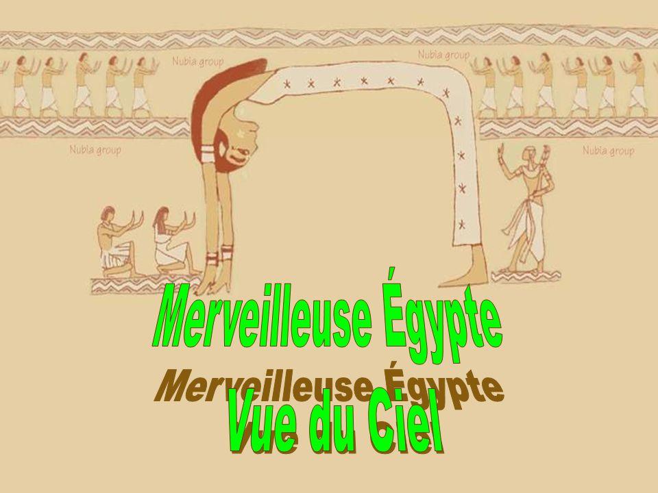 Merveilleuse Égypte Vue du Ciel