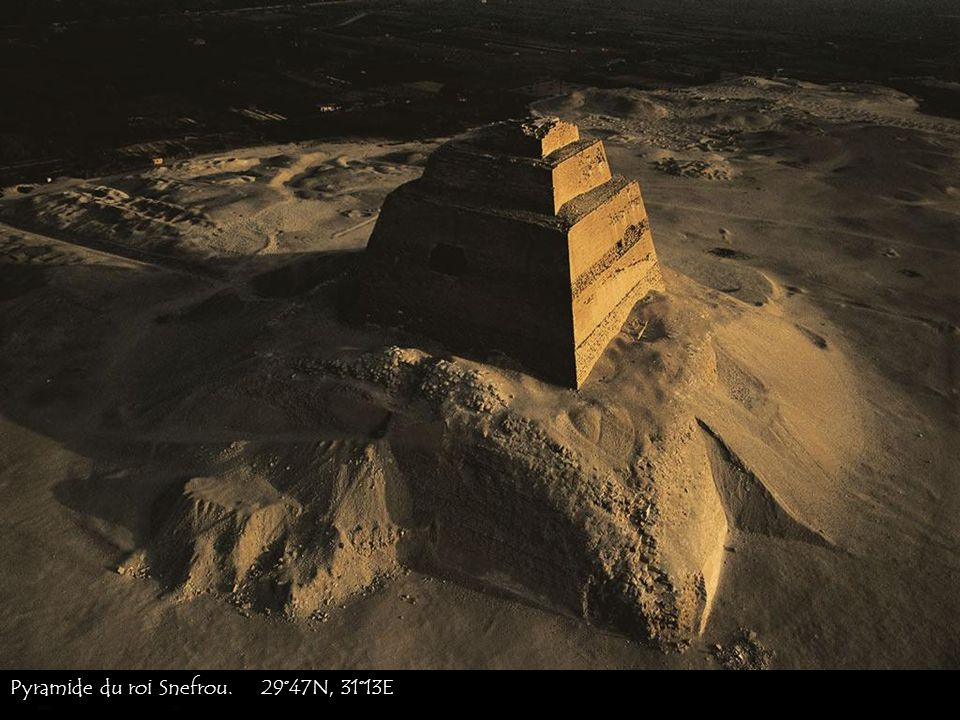 Pyramide du roi Snefrou. 29°47N, 31°13E
