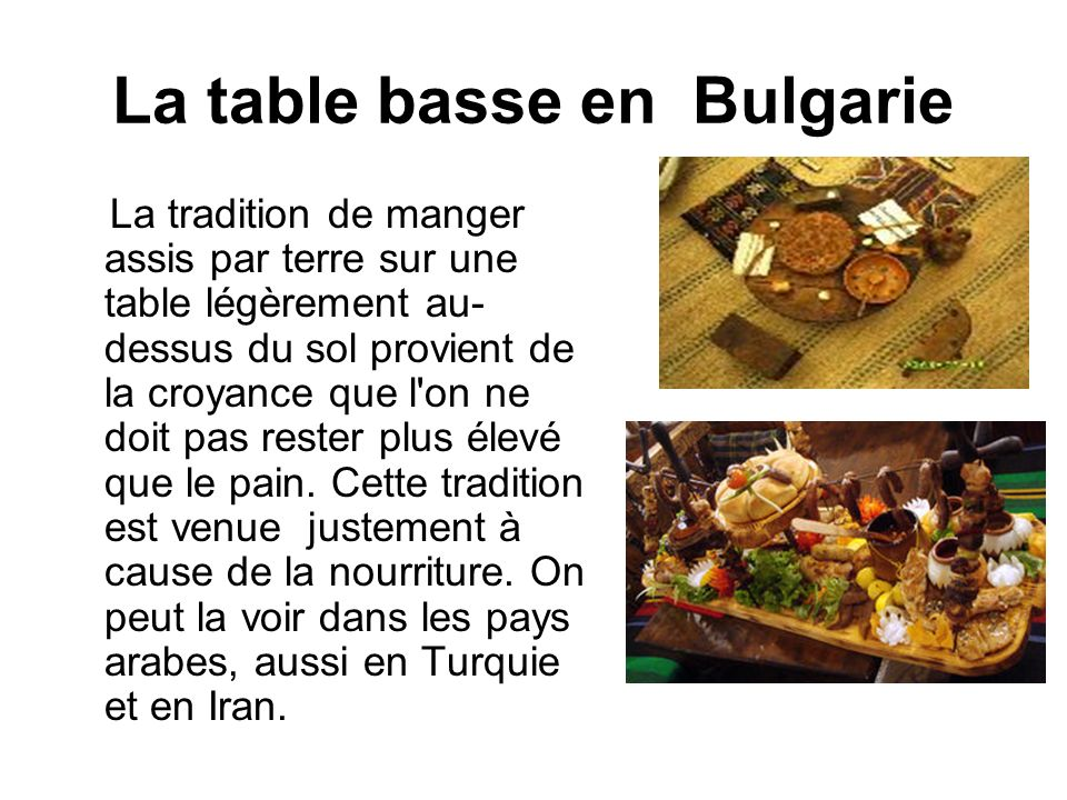 La table basse en Bulgarie