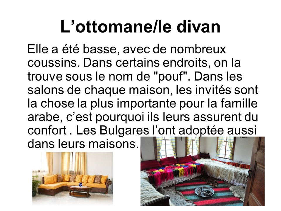L'ottomane/le divan