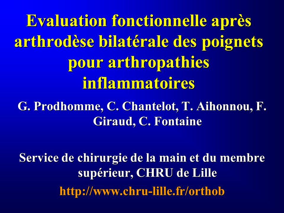 Evaluation fonctionnelle après arthrodèse bilatérale des poignets pour arthropathies inflammatoires