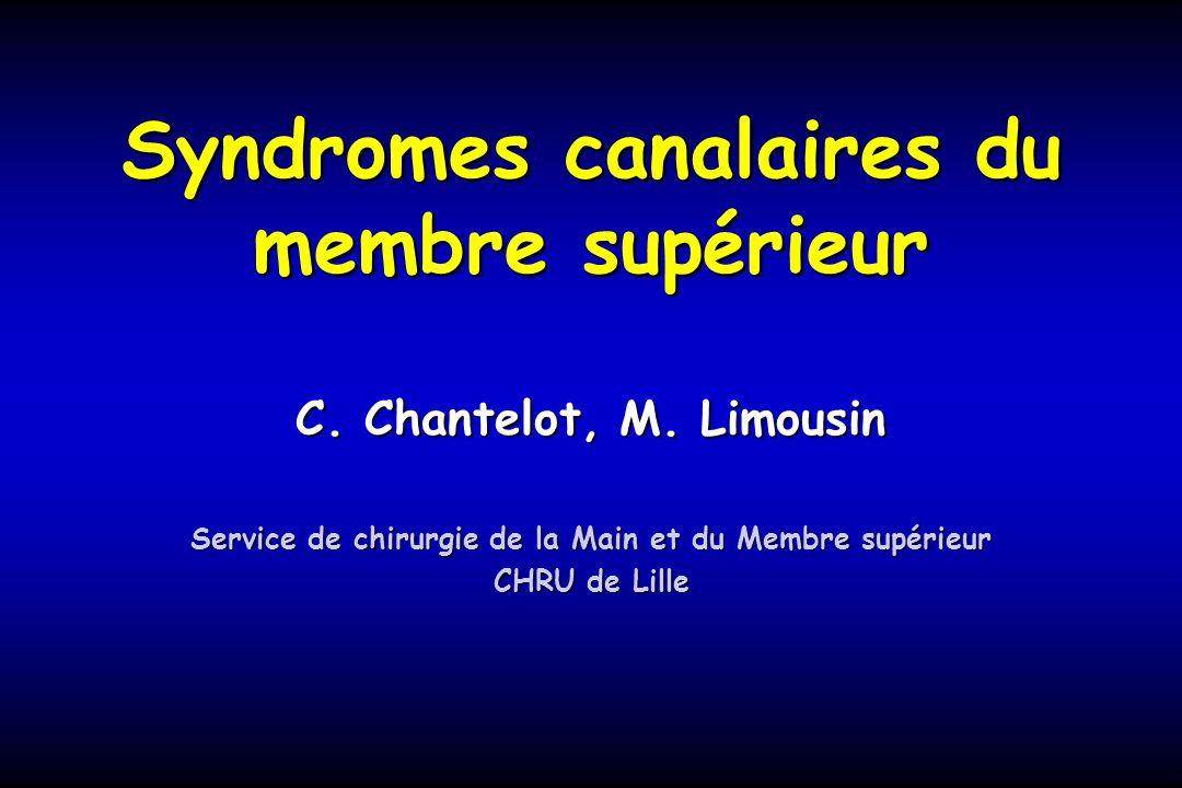 Syndromes canalaires du membre supérieur