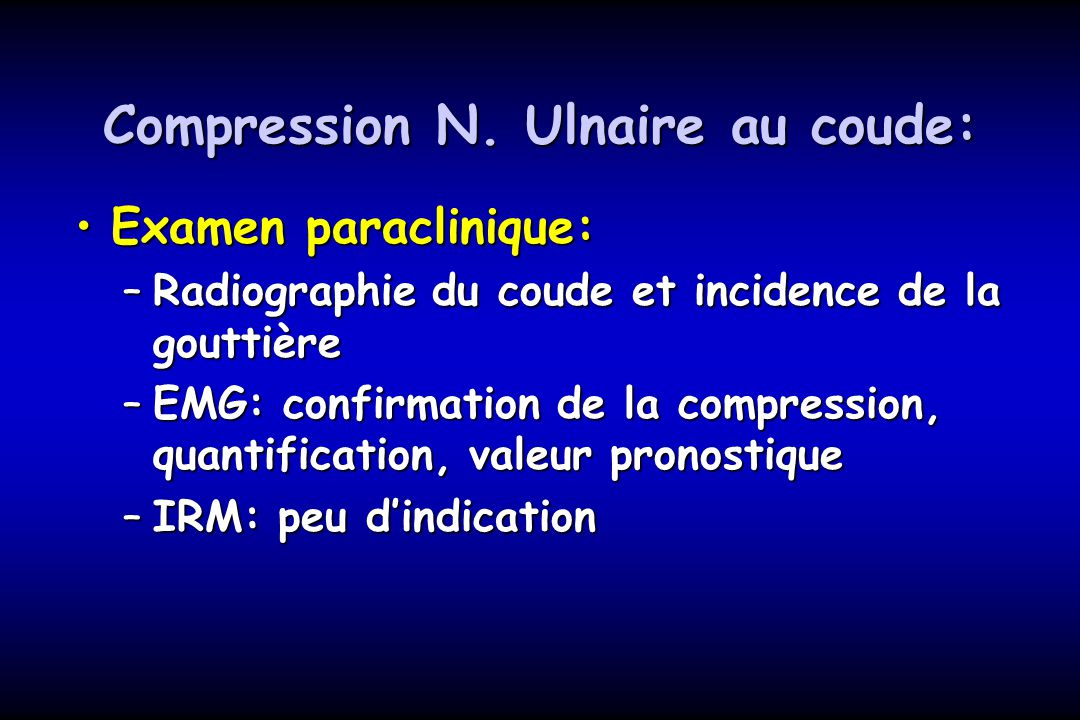 Compression N. Ulnaire au coude: