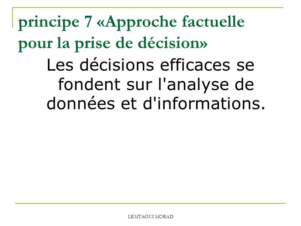 principe 7 «Approche factuelle pour la prise de décision»