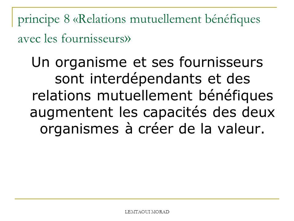 principe 8 «Relations mutuellement bénéfiques avec les fournisseurs»