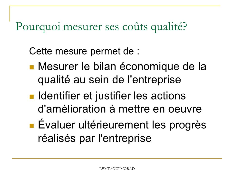 Pourquoi mesurer ses coûts qualité