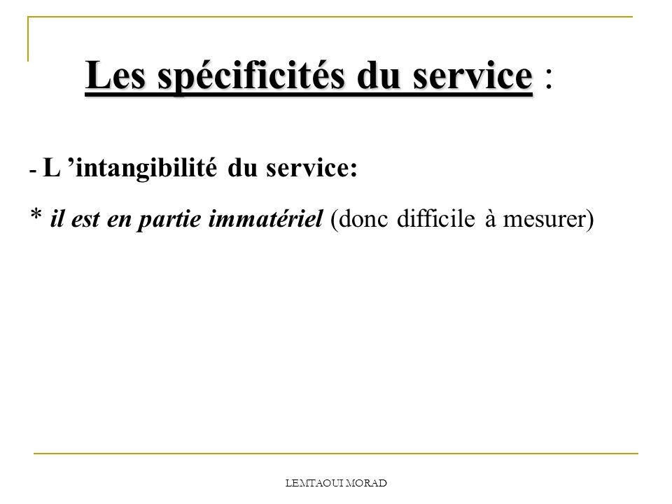 Les spécificités du service :