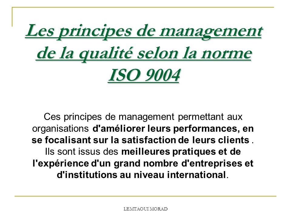 Les principes de management de la qualité selon la norme ISO 9004