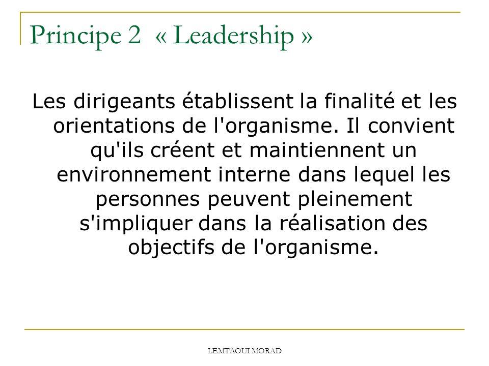 Principe 2 « Leadership »
