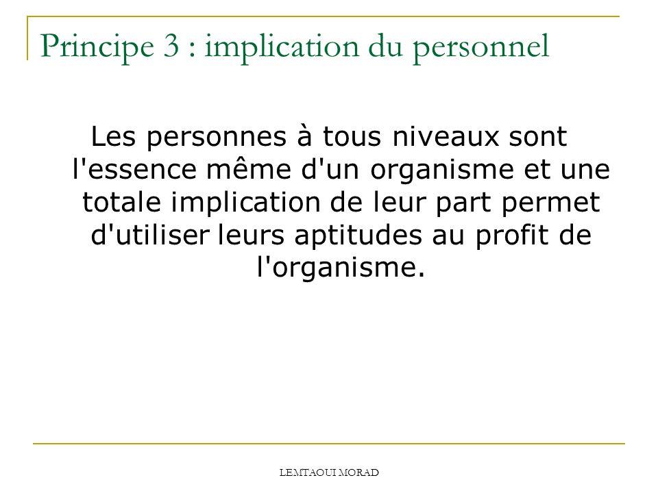 Principe 3 : implication du personnel