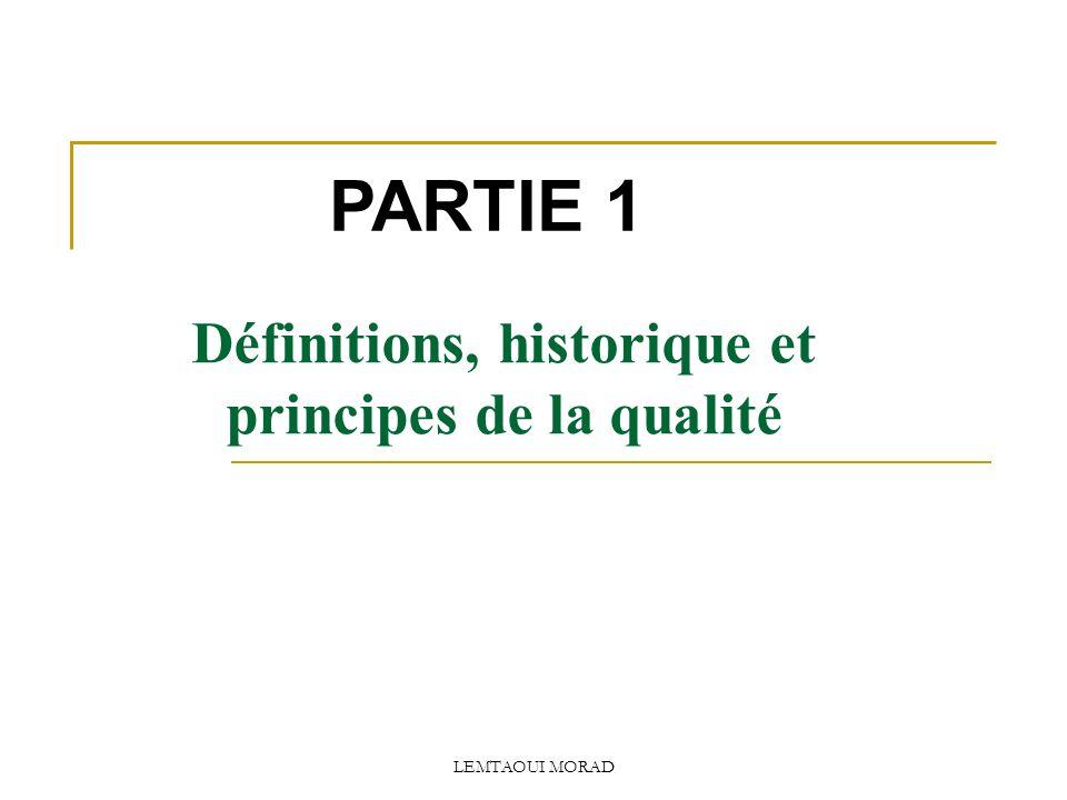 Définitions, historique et principes de la qualité
