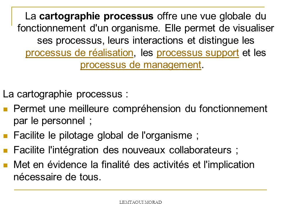 La cartographie processus :