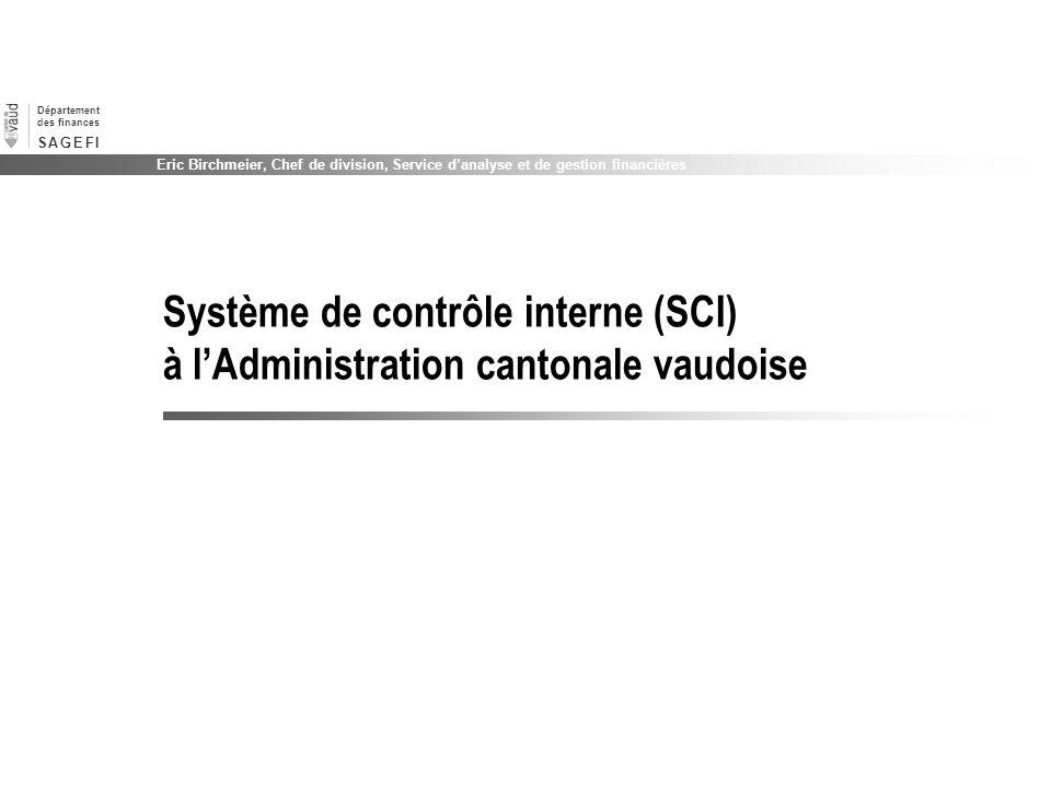 Système de contrôle interne (SCI) à l'Administration cantonale vaudoise