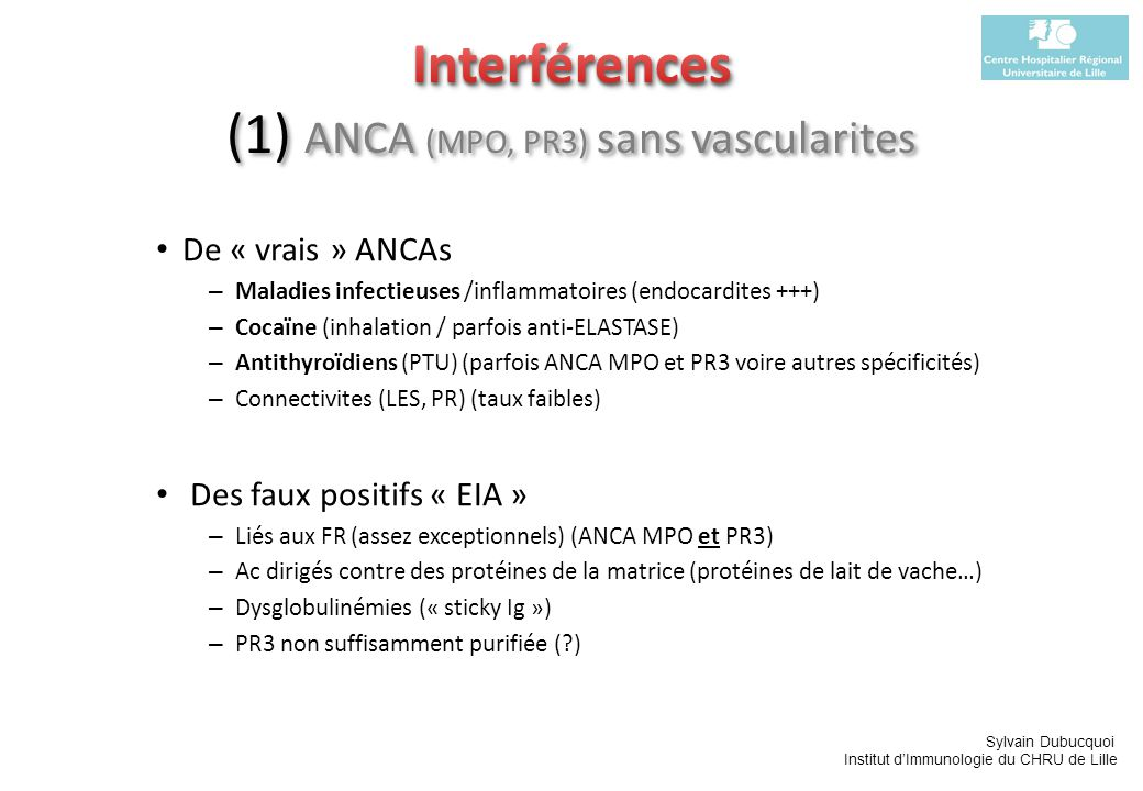Interférences (1) ANCA (MPO, PR3) sans vascularites