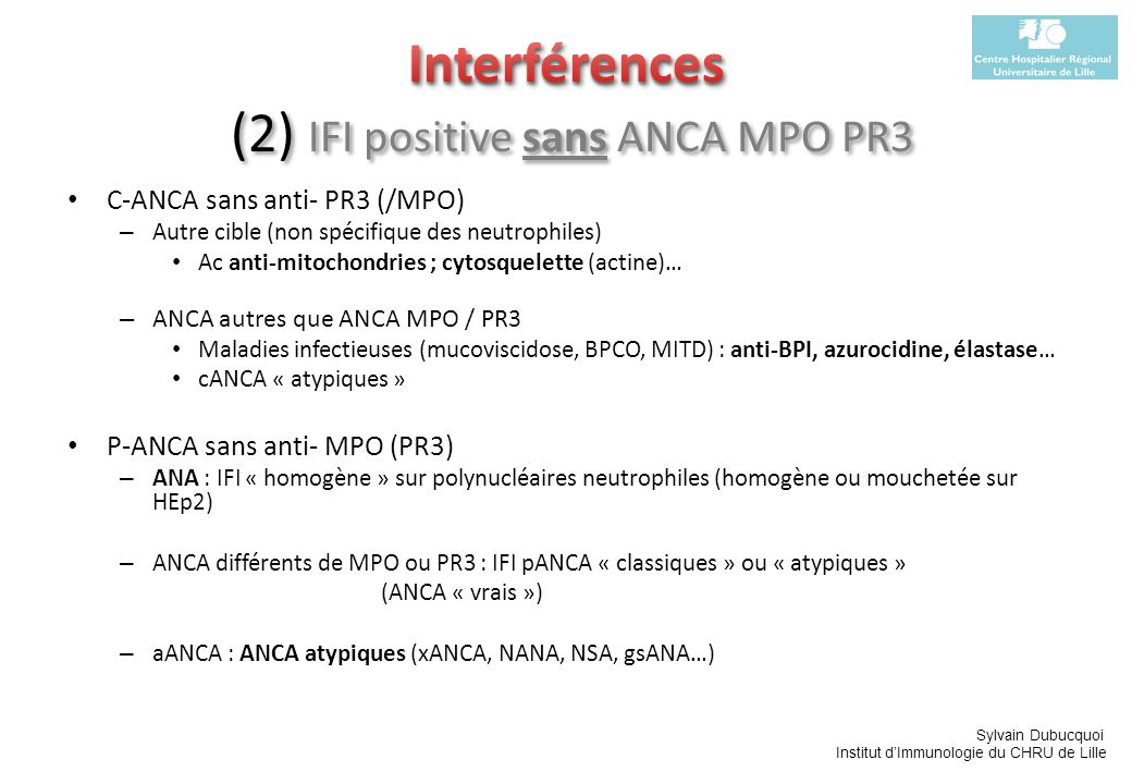 Interférences (2) IFI positive sans ANCA MPO PR3