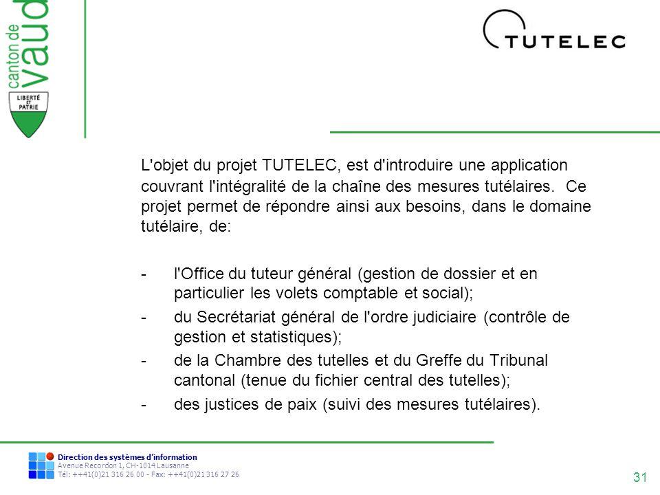 L objet du projet TUTELEC, est d introduire une application couvrant l intégralité de la chaîne des mesures tutélaires. Ce projet permet de répondre ainsi aux besoins, dans le domaine tutélaire, de: