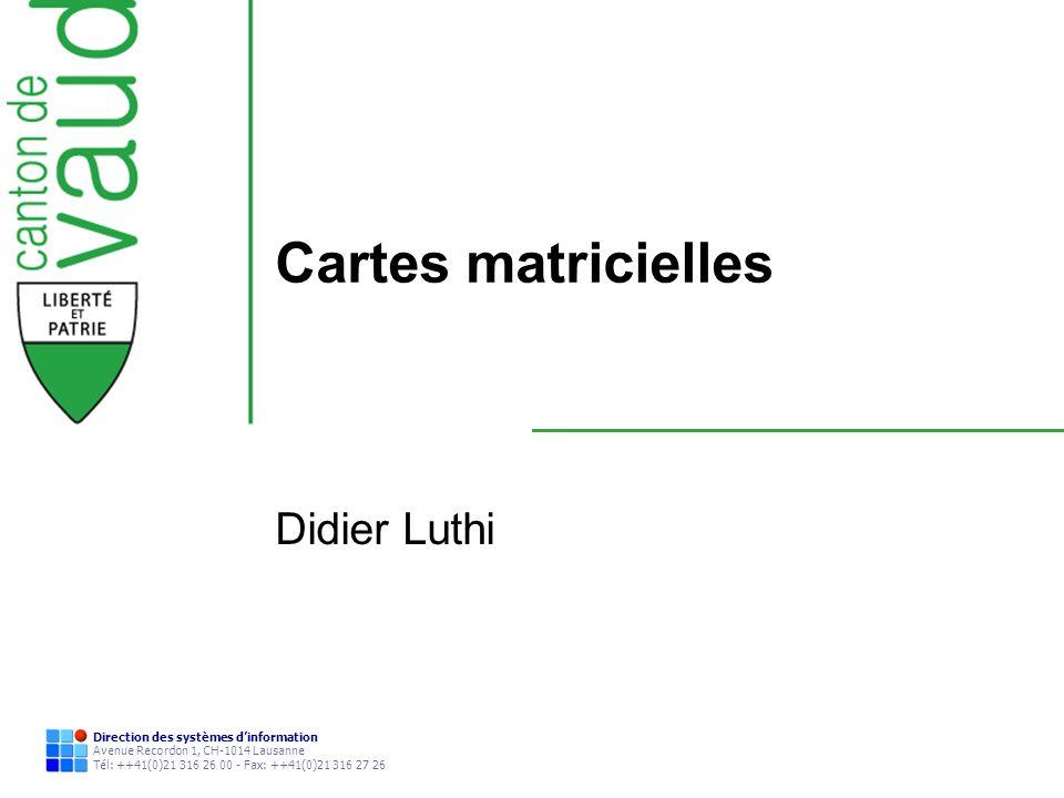 Cartes matricielles Didier Luthi