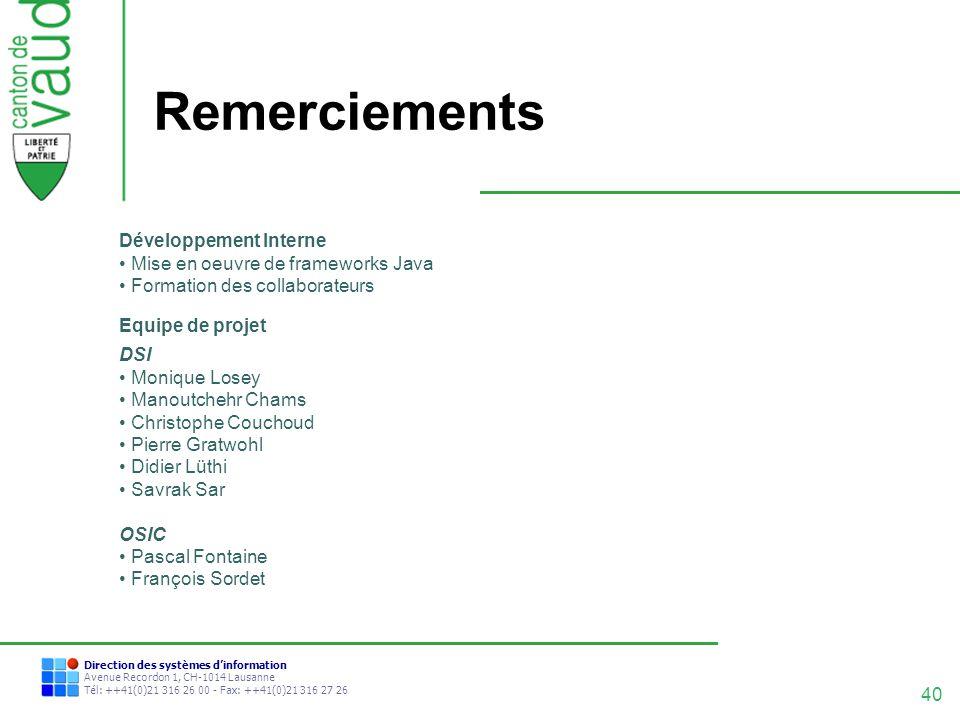 Remerciements Développement Interne Mise en oeuvre de frameworks Java