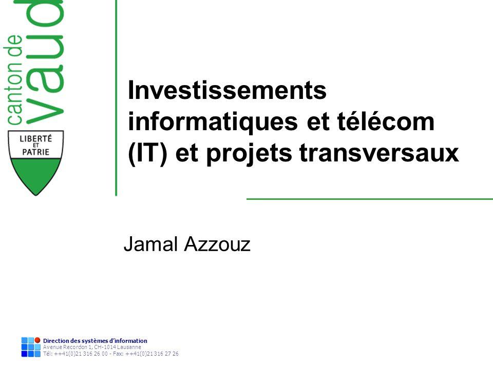 Investissements informatiques et télécom (IT) et projets transversaux