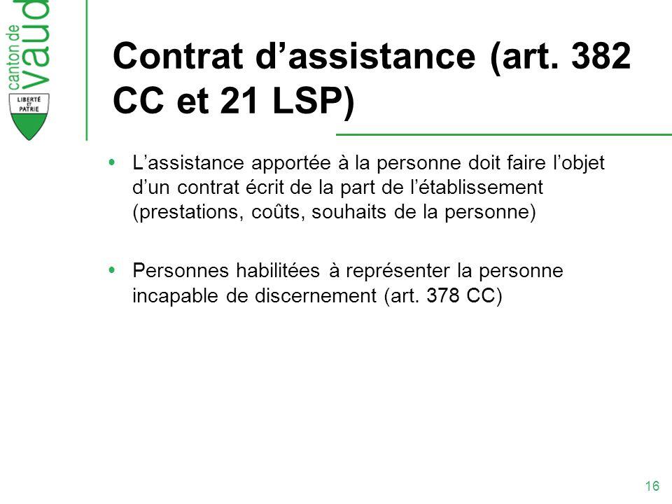 Contrat d'assistance (art. 382 CC et 21 LSP)