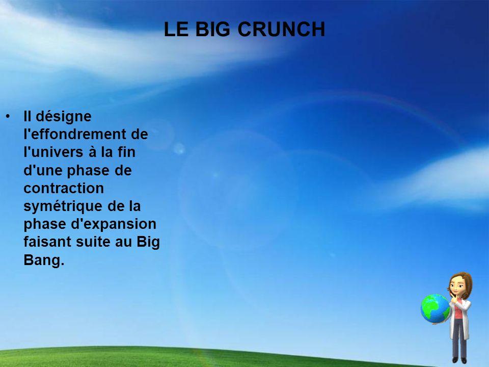 LE BIG CRUNCH