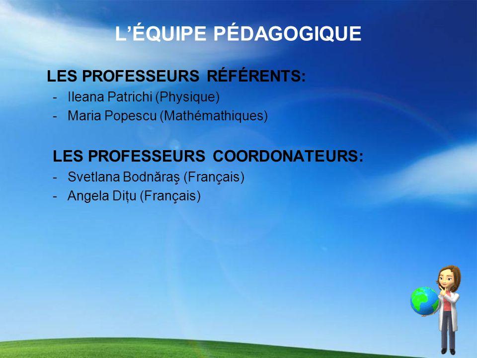 L'ÉQUIPE PÉDAGOGIQUE LES PROFESSEURS RÉFÉRENTS: