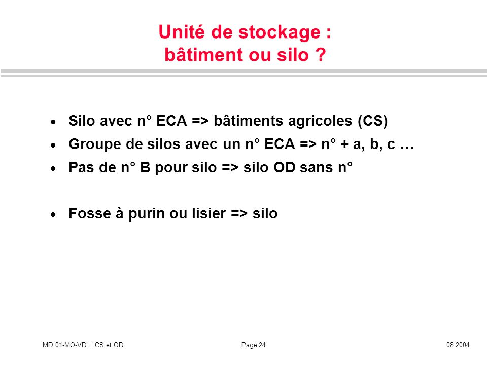 Unité de stockage : bâtiment ou silo