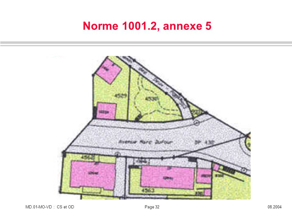 Norme 1001.2, annexe 5 MD.01-MO-VD : CS et OD 08.2004