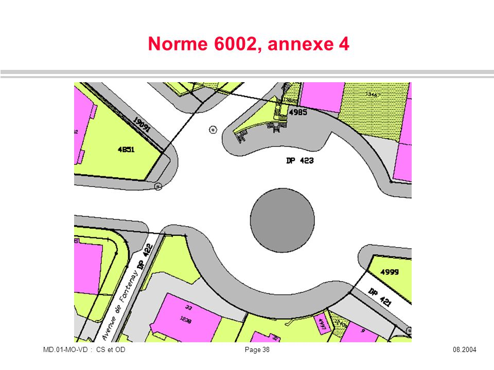 Norme 6002, annexe 4 MD.01-MO-VD : CS et OD 08.2004