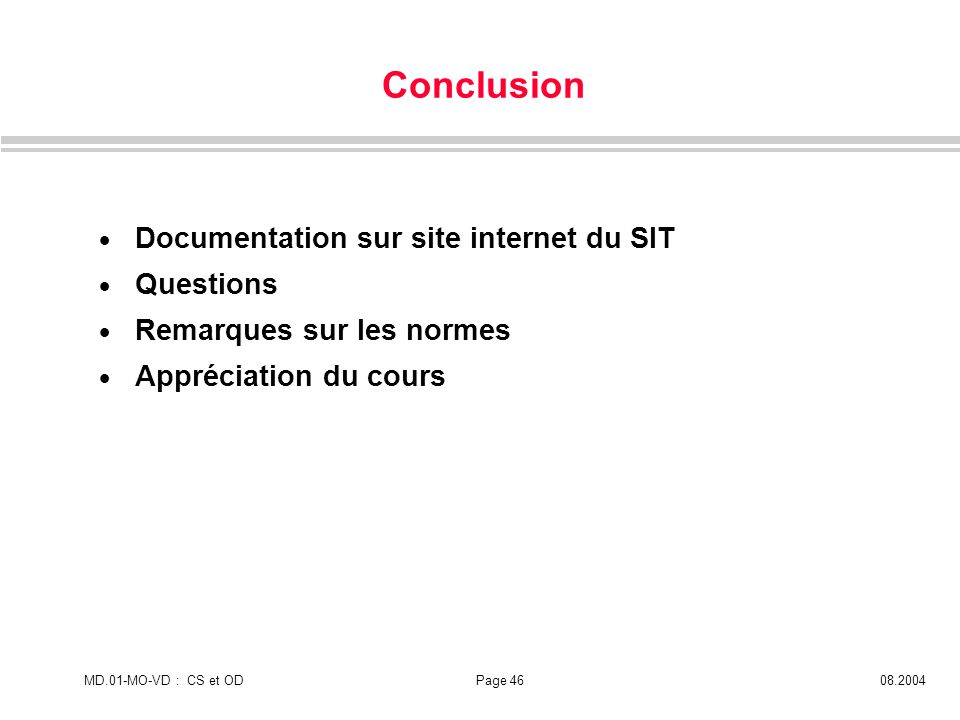 Conclusion Documentation sur site internet du SIT Questions