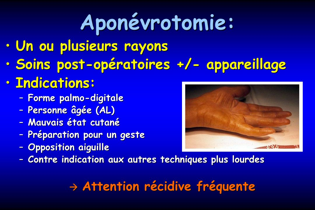  Attention récidive fréquente
