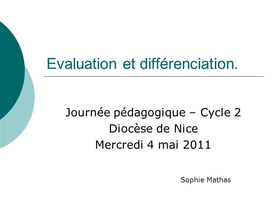 Evaluation et différenciation.
