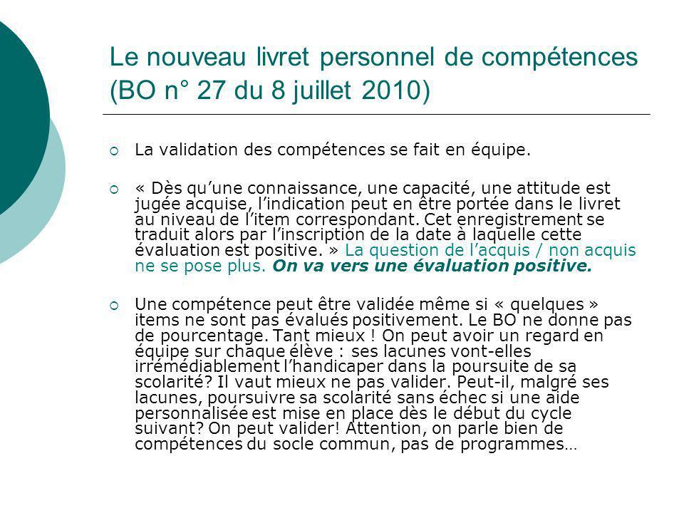 Le nouveau livret personnel de compétences (BO n° 27 du 8 juillet 2010)