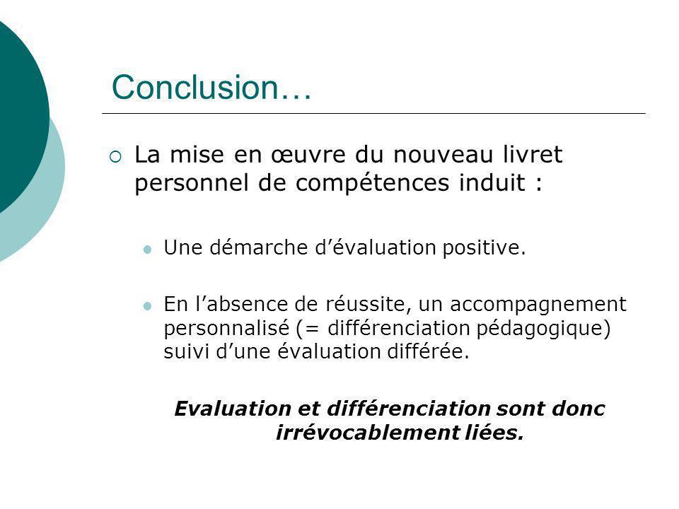Evaluation et différenciation sont donc irrévocablement liées.